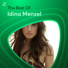 Những Bài Hát Hay Nhất Của Idina Menzel - Idina Menzel