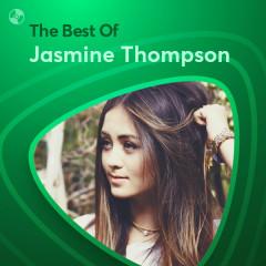Những Bài Hát Hay Nhất Của Jasmine Thompson