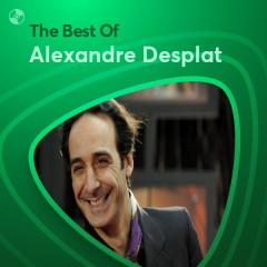 Những Bài Hát Hay Nhất Của Alexandre Desplat - Alexandre Desplat