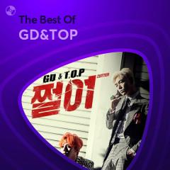 Những Bài Hát Hay Nhất Của GD&TOP - GD&TOP