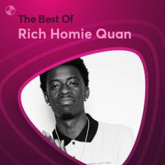 Những Bài Hát Hay Nhất Của Rich Homie Quan - Rich Homie Quan