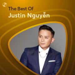 Những Bài Hát Hay Nhất Của Justin Nguyễn - Justin Nguyễn