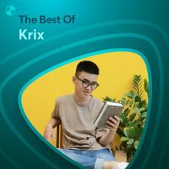 Những Bài Hát Hay Nhất Của Krix - Krix