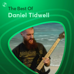 Những Bài Hát Hay Nhất Của Daniel Tidwell - Daniel Tidwell