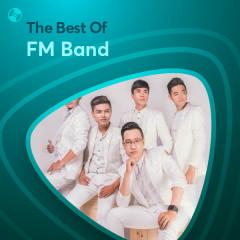 Những Bài Hát Hay Nhất Của FM Band - FM Band