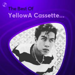 Những Bài Hát Hay Nhất Của YellowA Cassette Đỏ