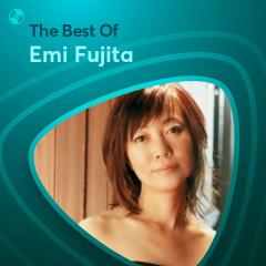 Những Bài Hát Hay Nhất Của Emi Fujita - Emi Fujita