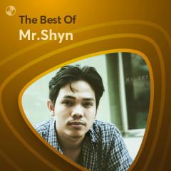 Những Bài Hát Hay Nhất Của Mr.Shyn - Mr.Shyn