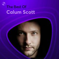 Những Bài Hát Hay Nhất Của Calum Scott