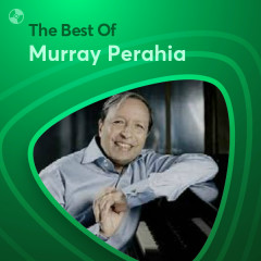 Những Bài Hát Hay Nhất Của Murray Perahia - Murray Perahia
