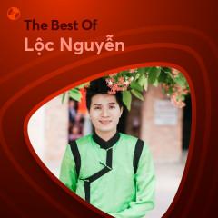 Những Bài Hát Hay Nhất Của Lộc Nguyễn - Lộc Nguyễn