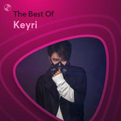 Những Bài Hát Hay Nhất Của Keyri - Keyri
