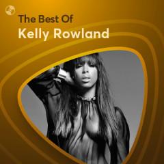 Những Bài Hát Hay Nhất Của Kelly Rowland