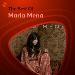 Những Bài Hát Hay Nhất Của Maria Mena - Maria Mena