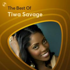 Những Bài Hát Hay Nhất Của Tiwa Savage - Tiwa Savage