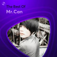 Những Bài Hát Hay Nhất Của Mr.Can - Mr.Can