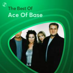 Những Bài Hát Hay Nhất Của Ace Of Base - Ace Of Base