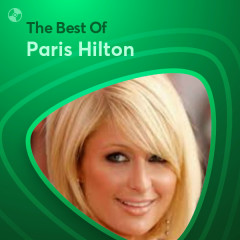 Những Bài Hát Hay Nhất Của Paris Hilton - Paris Hilton