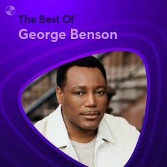 Những Bài Hát Hay Nhất Của George Benson - George Benson