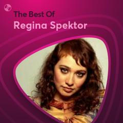 Những Bài Hát Hay Nhất Của Regina Spektor - Regina Spektor