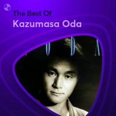 Những Bài Hát Hay Nhất Của Kazumasa Oda - Kazumasa Oda