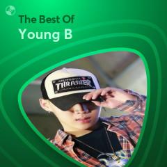 Những Bài Hát Hay Nhất Của Young B - Young B