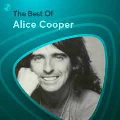 Những Bài Hát Hay Nhất Của Alice Cooper - Alice Cooper