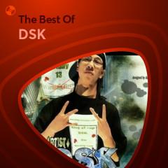 Những Bài Hát Hay Nhất Của DSK - DSK