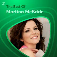 Những Bài Hát Hay Nhất Của Martina McBride - Martina McBride