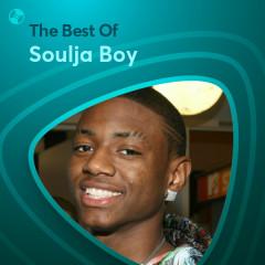 Những Bài Hát Hay Nhất Của Soulja Boy - Soulja Boy