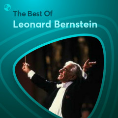 Những Bài Hát Hay Nhất Của Leonard Bernstein - Leonard Bernstein