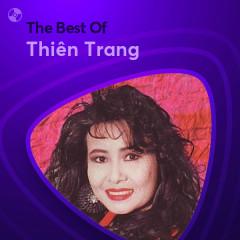 Những Bài Hát Hay Nhất Của Thiên Trang - Thiên Trang