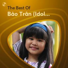 Những Bài Hát Hay Nhất Của Bảo Trân (Idol Kids)