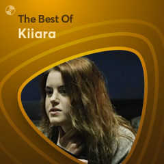Những Bài Hát Hay Nhất Của Kiiara - Kiiara