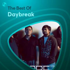 Những Bài Hát Hay Nhất Của Daybreak - Daybreak