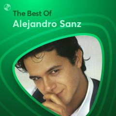 Những Bài Hát Hay Nhất Của Alejandro Sanz - Alejandro Sanz