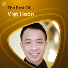 Những Bài Hát Hay Nhất Của Việt Hoàn