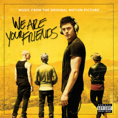 We Are Your Friends OST