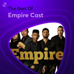 Những Bài Hát Hay Nhất Của Empire Cast - Empire Cast