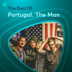 Những Bài Hát Hay Nhất Của Portugal. The Man