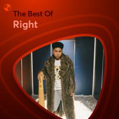 Những Bài Hát Hay Nhất Của Right - Right