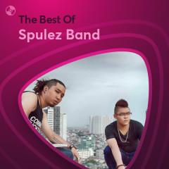 Những Bài Hát Hay Nhất Của Spulez Band - Spulez Band