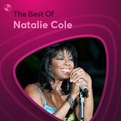 Những Bài Hát Hay Nhất Của Natalie Cole - Natalie Cole