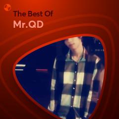 Những Bài Hát Hay Nhất Của Mr.QD