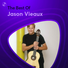 Những Bài Hát Hay Nhất Của Jason Vieaux - Jason Vieaux