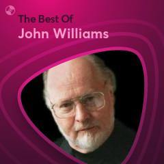 Những Bài Hát Hay Nhất Của John Williams - John Williams