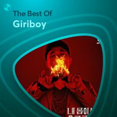 Những Bài Hát Hay Nhất Của Giriboy - Giriboy