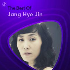 Những Bài Hát Hay Nhất Của Jang Hye Jin - Jang Hye Jin