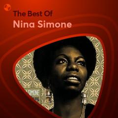 Những Bài Hát Hay Nhất Của Nina Simone
