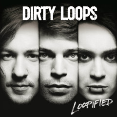 Dirty Loops